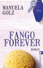Fango Forever