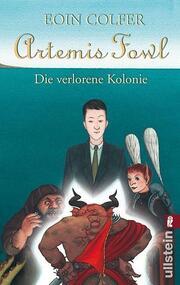 Artemis Fowl: Die verlorene Kolonie