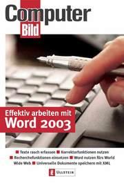 Effektiv arbeiten mit Word 2003