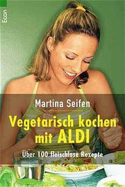 Vegetarisch kochen mit Aldi
