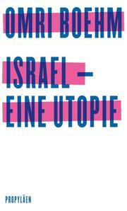 Israel - eine Utopie