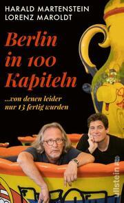 Berlin in hundert Kapiteln, von denen leider nur 13 fertig wurden