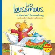 Leo Lausemaus erlebt eine Überraschung