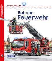 Erstes Wissen: Bei der Feuerwehr