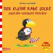 Maxi Pixi - Der kleine Rabe Socke und der vorlaute Wecker