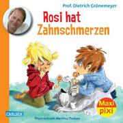 Maxi Pixi - Rosi hat Zahnschmerzen