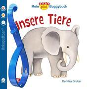 Mein Baby-Pixi-Buggybuch: Unsere Tiere