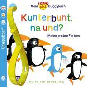 Mein Baby-Pixi-Buggybuch: Kunterbunt, na und?