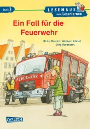 Ein Fall für die Feuerwehr