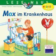 Max im Krankenhaus