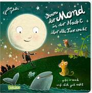 Wenn der Mond in der Nacht über alle Tiere wacht ... gibt er auch auf dich gut acht