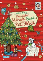 Mein dicker Weihnachts-Bastel- und Rätselblock ab 8 Jahren