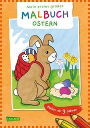 Mein erstes großes Malbuch: Ostern