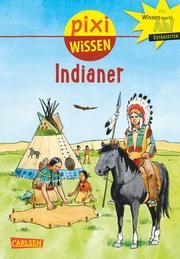 Pixi Wissen - Indianer