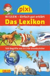 Pixi Wissen - Das Lexikon