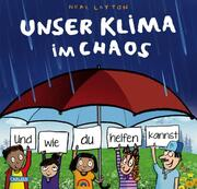 Unser Klima im Chaos