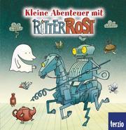Kleine Abenteuer mit Ritter Rost