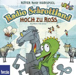 Radio Schrottland: Hoch zu Ross