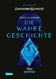 Iduna und Agnarr: DIE WAHRE GESCHICHTE (Die Eiskönigin)