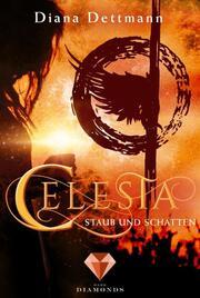 Celesta - Staub und Schatten