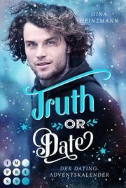 Truth or Date. Der Dating-Adventskalender