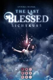 The Last Blessed. Lichtkuss