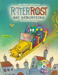 Ritter Rost hat Geburtstag