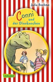 Conni und der Dinoknochen