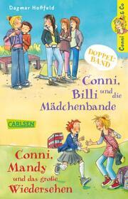 Conni, Billi und die Mädchenbande/Conni, Mandy und das große Wiedersehen