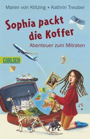 Sophia packt die Koffer