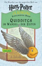 Kennilworthy Whisp: Quidditch im Wandel der Zeiten