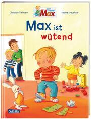 Max ist wütend