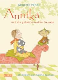 Annika und die geheimnisvollen Freunde