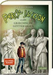 Percy Jackson erzählt Griechische Göttersagen