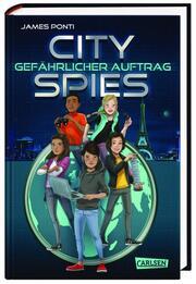 City Spies - Gefährlicher Auftrag - Cover