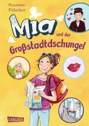 Mia und der Großstadtdschungel