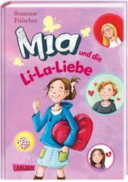 Mia und die Li-La-Liebe
