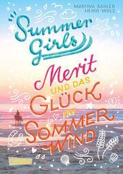 Merit und das Glück im Sommerwind