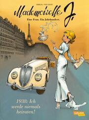 1938: Ich werde niemals heiraten