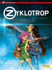 Zyklotrop - Die Tochter des Z