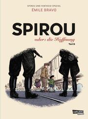 Spirou oder: die Hoffnung 3