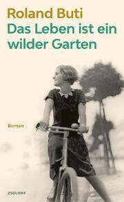 Das Leben ist ein wilder Garten - Cover