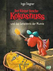 Der kleine Drache Kokosnuss und das Geheimnis der Mumie