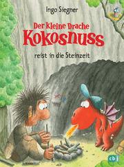 Der kleine Drache Kokosnuss reist in die Steinzeit