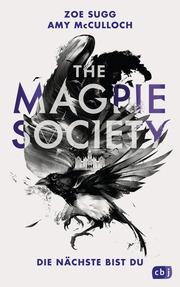 THE MAGPIE SOCIETY - Die Nächste bist du