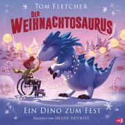 Der Weihnachtosaurus - Ein Dino zum Fest