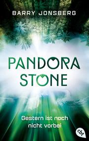 Pandora Stone - Gestern ist noch nicht vorbei