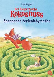 Der kleine Drache Kokosnuss - Spannende Ferienlabyrinthe