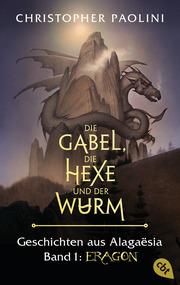 Die Gabel, die Hexe und der Wurm - Geschichten aus Alagaësia 1 - Cover