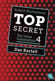 Top Secret. Das Kartell